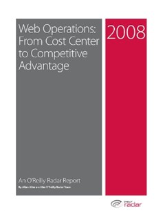 Web Operations--From Cost Center to Competitive Advantage