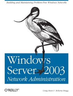 (ebook) Windows Server 2003 Network Administration - Computing Networking