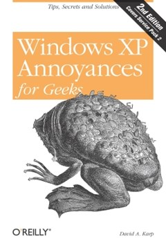 Windows XP Annoyances for Geeks