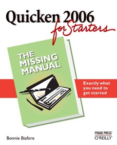 Quicken 2006 for Starters: The Missing Manual