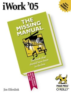 (ebook) iWork '05: The Missing Manual - Computing Beginner's Guides