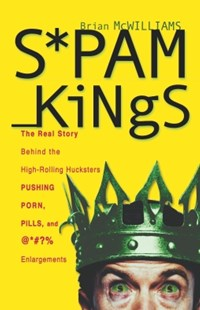 (ebook) Spam Kings - Business & Finance Ecommerce