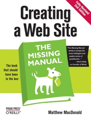 Creating a Web Site: The Missing Manual