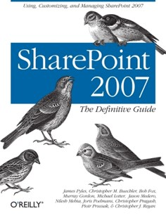 (ebook) SharePoint 2007: The Definitive Guide - Computing Networking