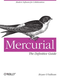 Mercurial: The Definitive Guide