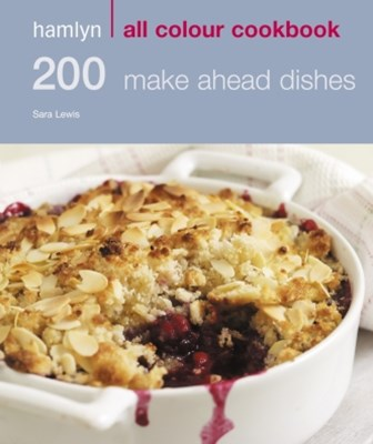 200 Make Ahead Dishes