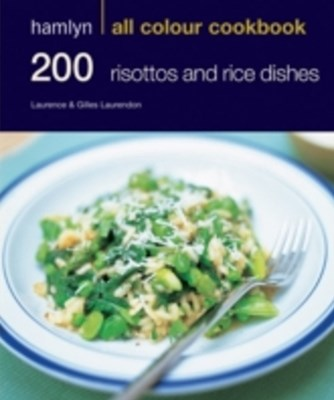 200 Risottos & Rice Dishes