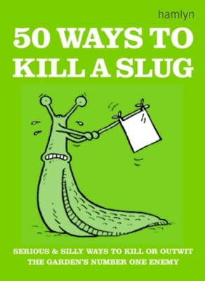 (ebook) 50 Ways to Kill a Slug