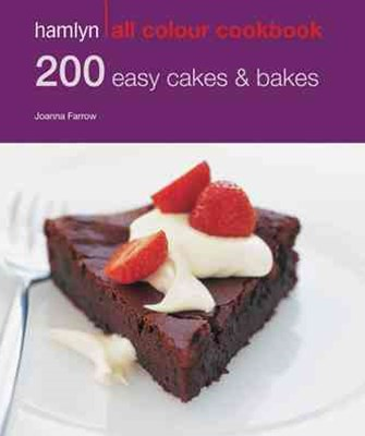 Hamlyn All Colour Cookery: 200 Easy Cakes & Bakes