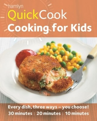 Hamlyn QuickCook: Cooking for Kids
