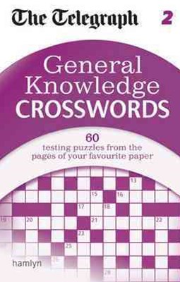 The Telegraph: General Knowledge Crosswords 2