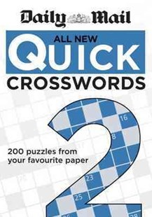 Daily Mail: All New Quick Crosswords 2 by Mail Daily, Denise Bates (9780600626534) - PaperBack - Craft & Hobbies Puzzles & Games
