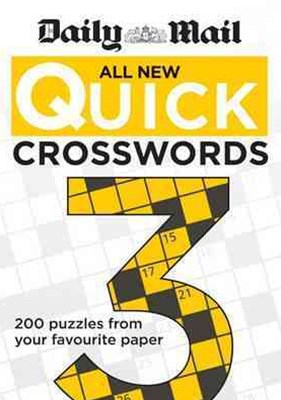 Daily Mail: All New Quick Crosswords 3