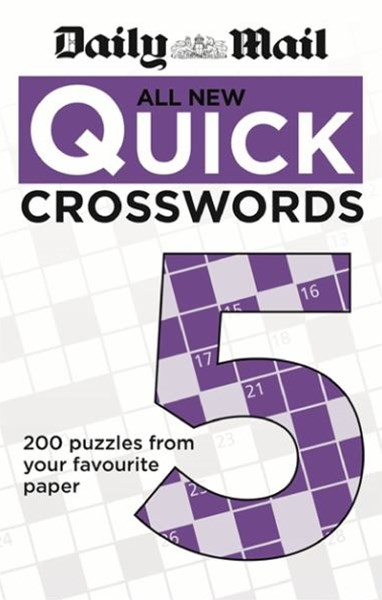 Daily Mail: All New Quick Crosswords 5