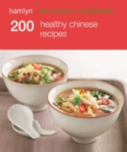 (ebook) Hamlyn All Colour Cookery: 200 Healthy Chinese Recipes - Cooking Asian