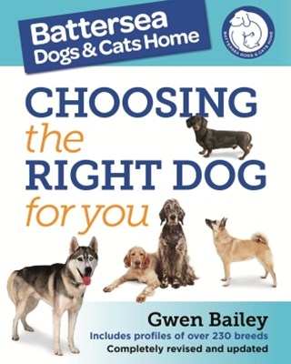 (ebook) The Battersea Dogs and Cats Home: Choosing The Right Dog For You