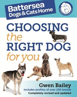 (ebook) The Battersea Dogs and Cats Home: Choosing The Right Dog For You - Pets & Nature Domestic animals