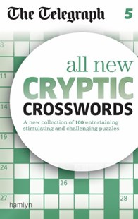The Telegraph All New Cryptic Crosswords 5 by THE TELEGRAPH (9780600629382) - PaperBack - Craft & Hobbies Puzzles & Games