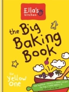 (ebook) Ella's Kitchen: The Big Baking Book - Cooking Desserts