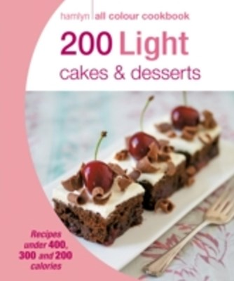 (ebook) Hamlyn All Colour Cookery: 200 Light Cakes & Desserts
