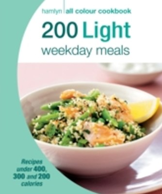 (ebook) Hamlyn All Colour Cookery: 200 Light Weekday Meals