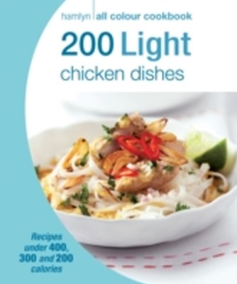 (ebook) Hamlyn All Colour Cookery: 200 Light Chicken Dishes