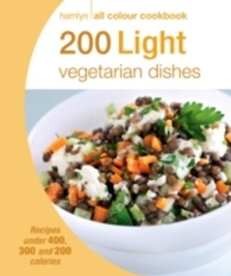 (ebook) Hamlyn All Colour Cookery: 200 Light Vegetarian Dishes