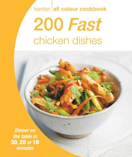 200 Fast Chicken Dishes