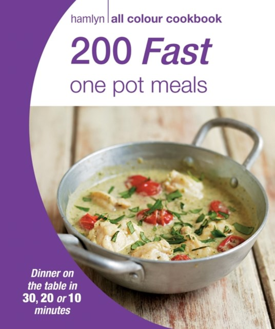 Hamlyn All Colour Cookery: 200 Fast One Pot Meals