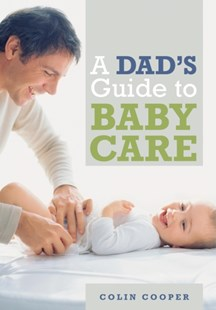 (ebook) A Dad's Guide to Babycare - Family & Relationships Parenting