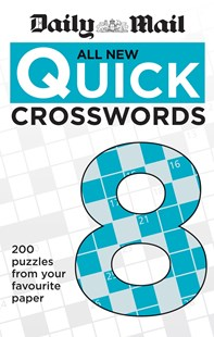 Daily Mail All New Quick Crosswords 8 by Mail Daily (9780600632634) - PaperBack - Craft & Hobbies Puzzles & Games