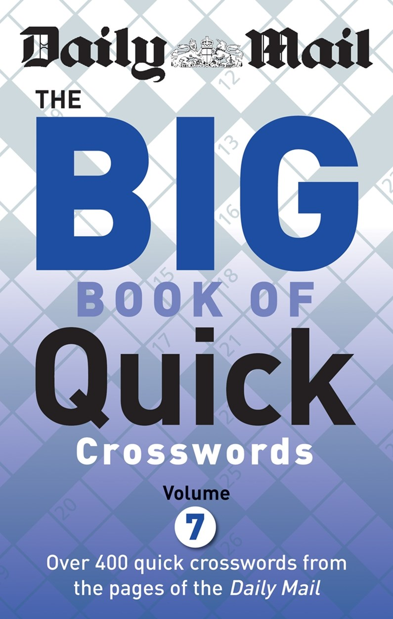 Daily Mail Big Book of Quick Crosswords Volume 7