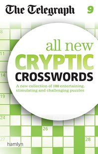 The Telegraph: All New Cryptic Crosswords 9 by THE TELEGRAPH MEDIA GROUP (9780600633204) - PaperBack - Craft & Hobbies Puzzles & Games