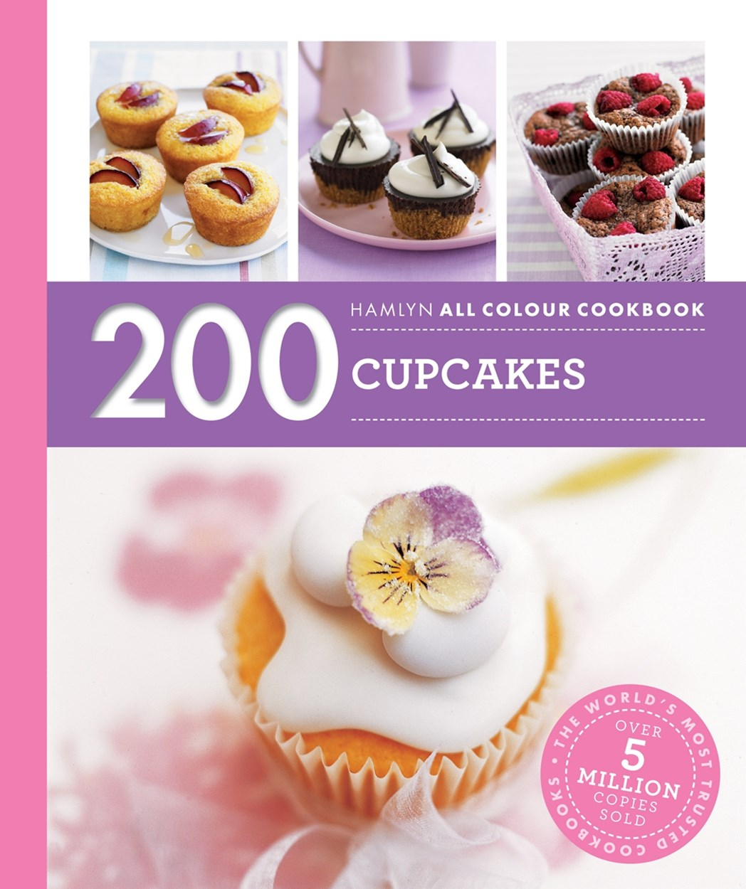 Hamlyn All Colour Cookery: 200 Cupcakes