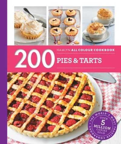 Hamlyn All Colour Cookery: 200 Pies & Tarts