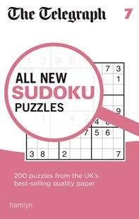 The Telegraph All New Sudoku Puzzles 7 by THE TELEGRAPH MEDIA GROUP (9780600634447) - PaperBack - Craft & Hobbies Puzzles & Games