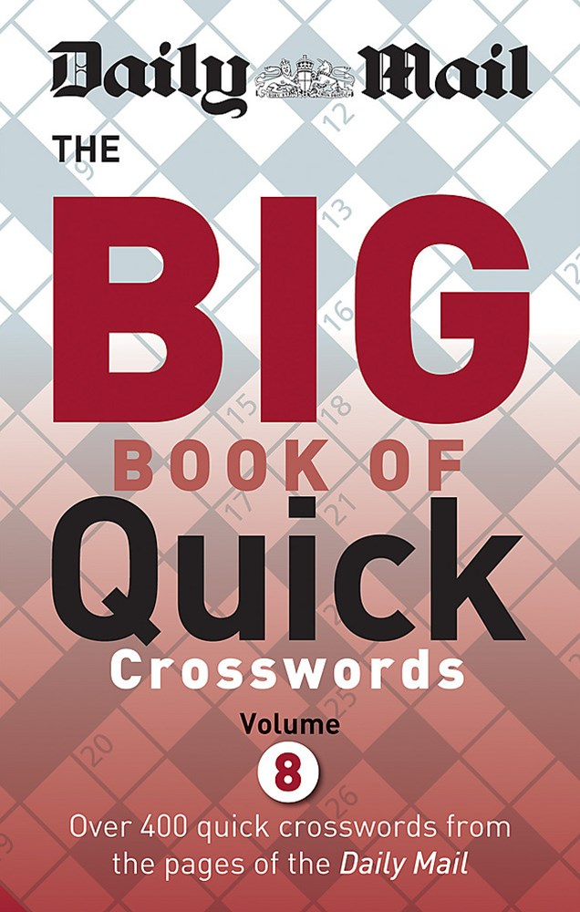 Daily Mail Big Book of Quick Crosswords Volume 8