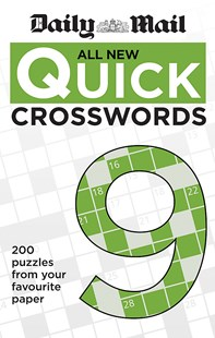 Daily Mail All New Quick Crosswords 9 by Mail Daily (9780600634959) - PaperBack - Craft & Hobbies Puzzles & Games