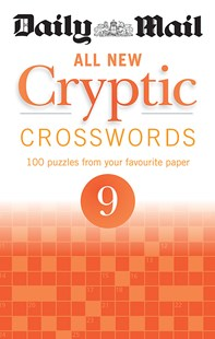 Daily Mail All New Cryptic Crosswords 9 by Mail Daily (9780600634966) - PaperBack - Craft & Hobbies Puzzles & Games