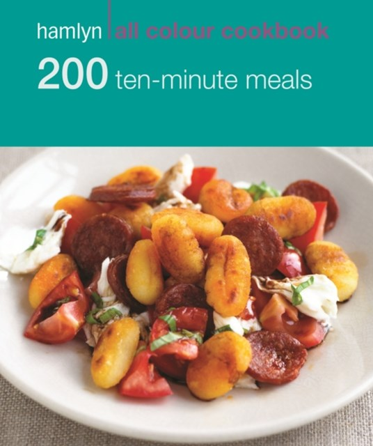 Hamlyn All Colour Cookery: 200 Ten-Minute Meals