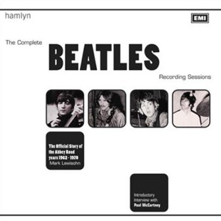 The Complete Beatles Recording Sessions by Mark Lewisohn (9780600635611) - HardCover - Entertainment Music General