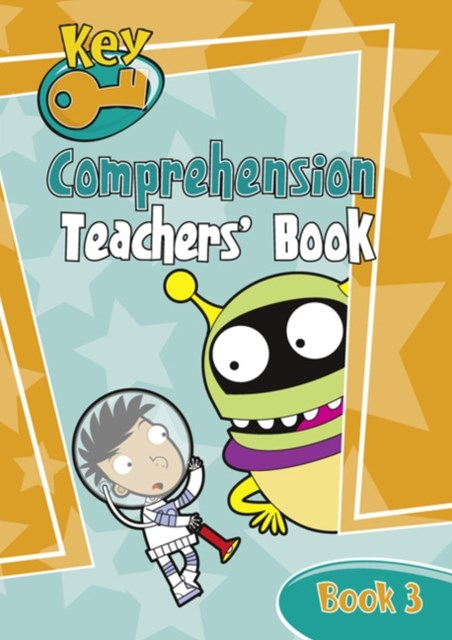 Key Comprehension: Teacher's Handbook