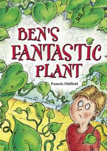 Pocket Tales Year 3 Ben's Fantastic Plant by Pamela Oldfield (9780602242633) - PaperBack - Education
