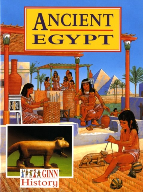 Ginn History Key Stage 2 Ancient Egypt Pupil's Textbook