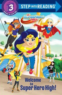 Welcome to Super Hero High! - Children's Fiction