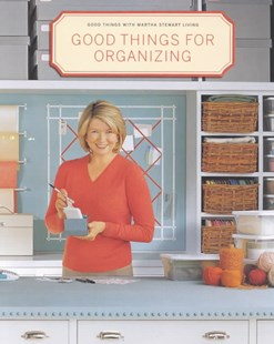 Good Things For Organizing by Martha Stewart Living (9780609805947) - PaperBack - Home & Garden DIY