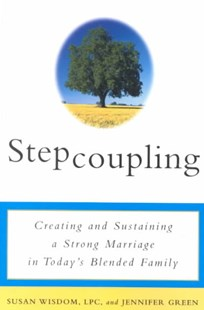 Stepcoupling by Susan Wisdom, Susan Wisdom, Jennifer Green (9780609807415) - PaperBack - Family & Relationships Parenting