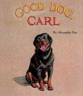 Good Dog, Carl by Alexandra Day (9780613050715) - HardCover - Children's Fiction