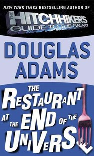 The Restaurant at the End of the Universe by Douglas Adams (9780613336529) - HardCover - Science Fiction