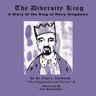 The Diversity King by Dr. Paul L. Gerhardt (9780615162089) - PaperBack - Children's Fiction